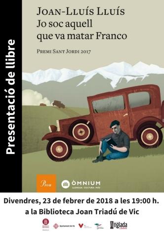Jo sóc aquell que va matar Franco
