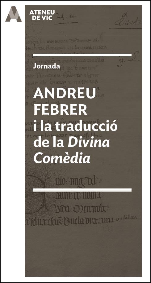 Homenatge a Andreu Febrer, traductor vigatà de la Commedia de Dante