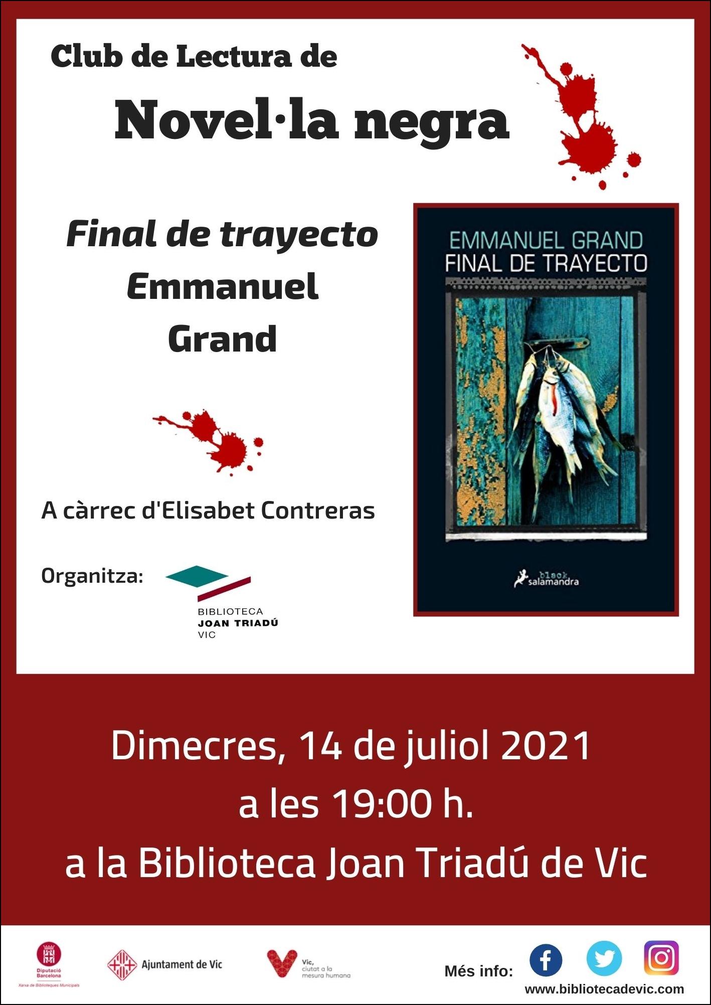 Club de lectura de novel·la negra: Final de trayecto d'Emmanuel Grand